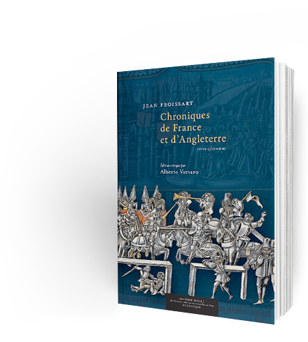 Jean Froissart : Chroniques de France et d'Angleterre
