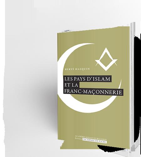 Les pays d'Islam et la Franc-maçonnerie