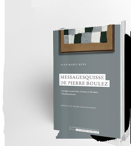 Messagesquisses de Pierre Boulez