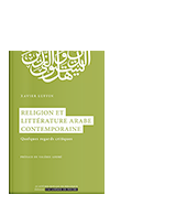Religion et littérature arabe contemporaine