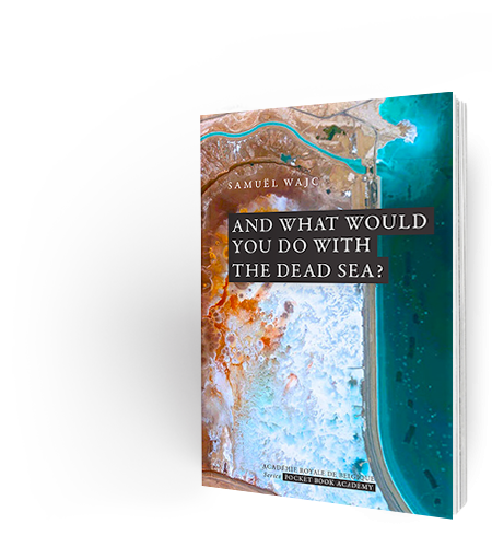 And what would you do with the dead sea?