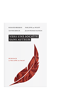 COFFRET |Vers une société sans auteur