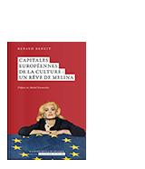 Capitales Européennes de la culture : un rêve de Melina