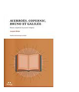 Averroès, Copernic, Bruno et Galilée