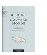 De Mons vers le Nouveau Monde. Jean-Charles Houzeau : Lettres de Jamaïque