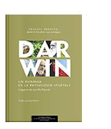 Darwin, un pionnier de la physiologie végétale.