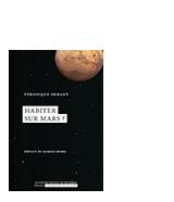 Habiter sur Mars ?