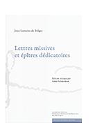Jean Lemaire de Belges : Lettres missives et épîtres dédicatoires
