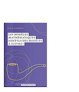 Les modèles mathématiques sont-ils des modèles à suivre?