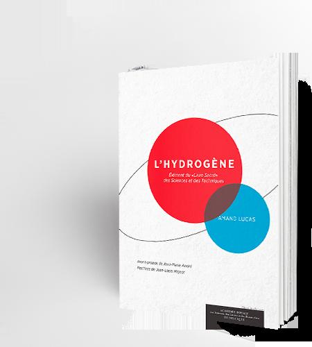 """L'Hydrogène. Elément du """"Livre Sacré"""" des Sciences et des Techniques"""